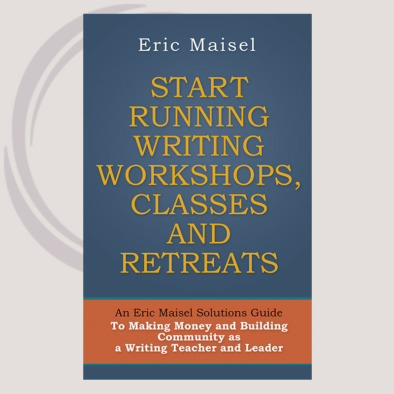START RUNNING WRITING WORKSHOPS, CLASSES AND RETREATS