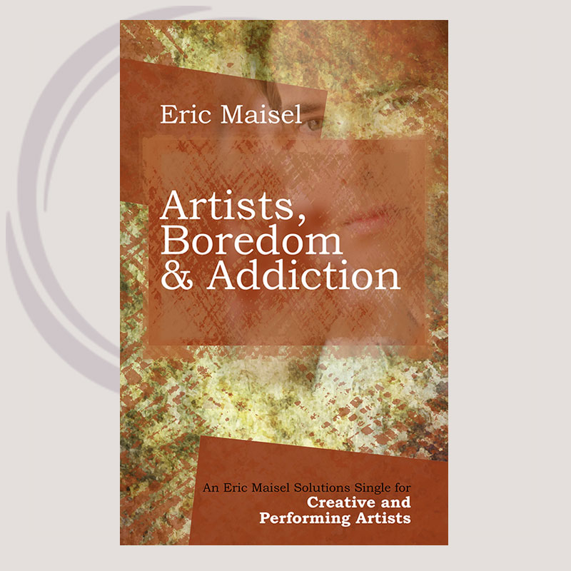 Artists, Boredom & Addiction