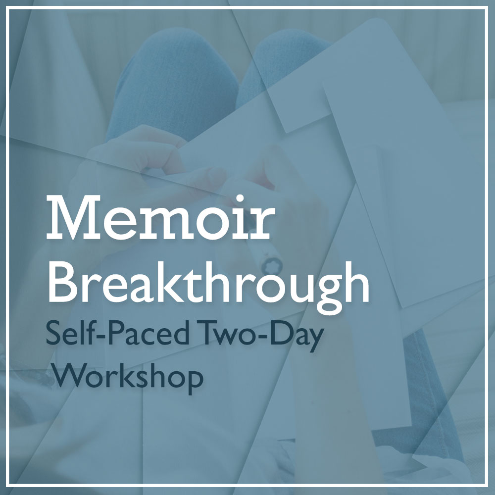 Memoir Breakthrough Self-Paced Workshop